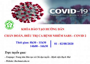 Hướng dẫn chẩn đoán, điều trị ca bệnh nhiễm Covid - 2 nặng và nguy kịch